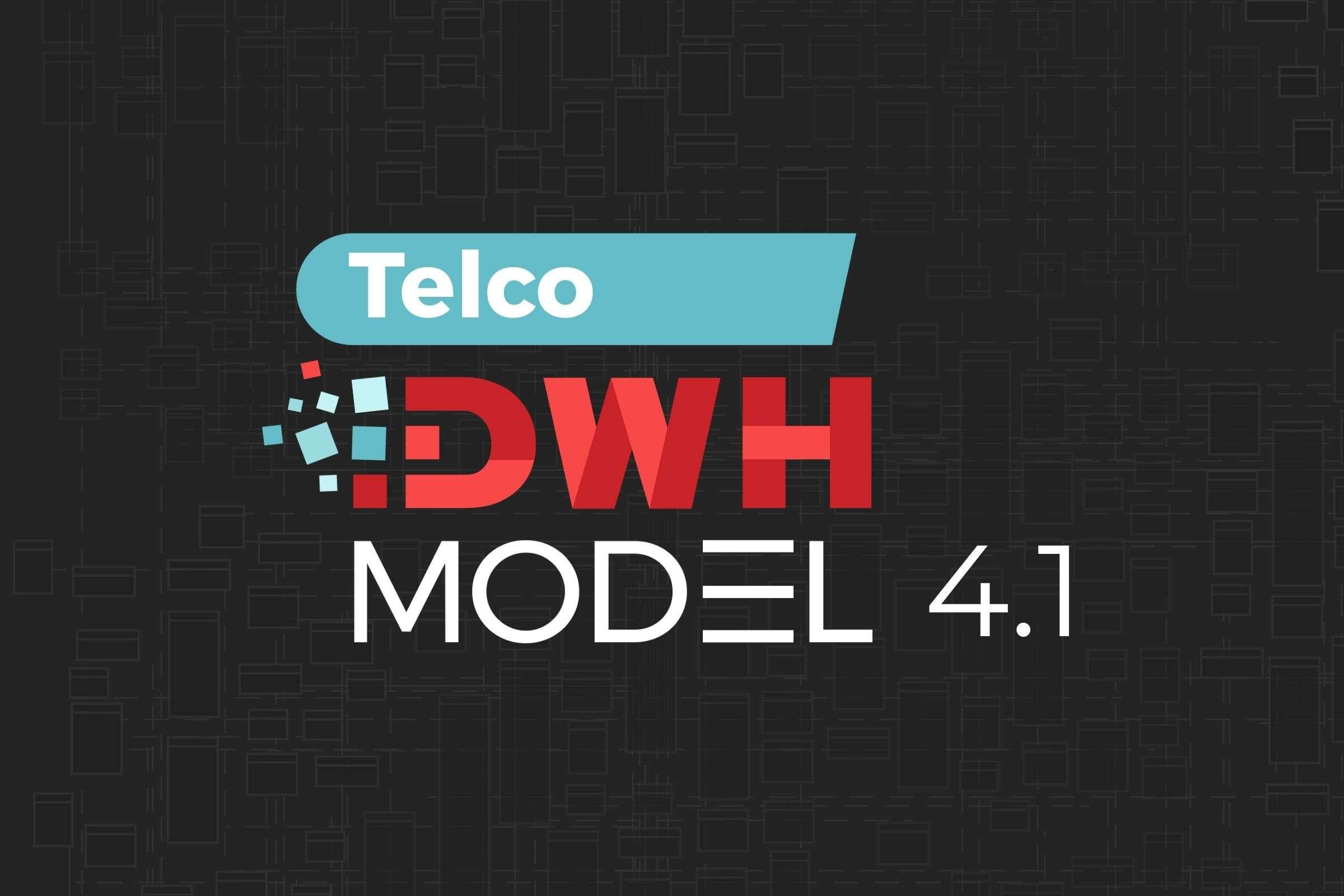 Telco DWH model 4.1